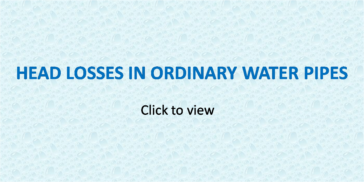 Head Losses In Ordinary Water Pipes